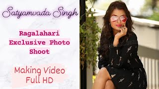 Satyamvada Singh l Exclusive Photo Shoot Making Video Full HD | Ragalahari - RAGALAHARIPHOTOSHOOT