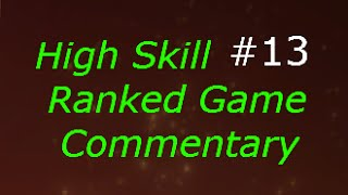 Dota 2 High Skill Ranked Pub Game Commentary #13