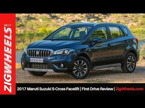2017 Maruti Suzuki S-Cross Facelift   First Drive Review   ZigWheels.com