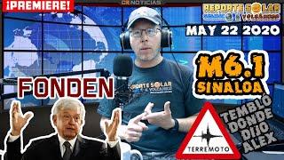 PREDICCIÓN EXITOSA!  TERREMOTO M6.1 EN MÉXICO - POR ESO NO SE DEBE ELIMINAR EL FONDEN - MAYO 22 2020