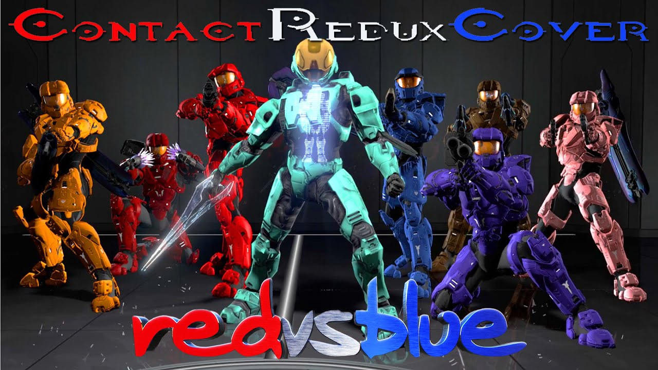 Contact Redux Cover by StormsWontShakeUs (RvB S13 Music video)
