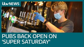 Super Saturday: Pubs reopen as lockdown eases on July 4 | ITV News