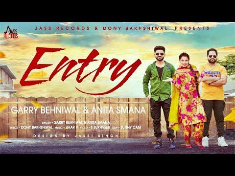 ENTRY Lyrics : Garry Behniwal | Anita Smana