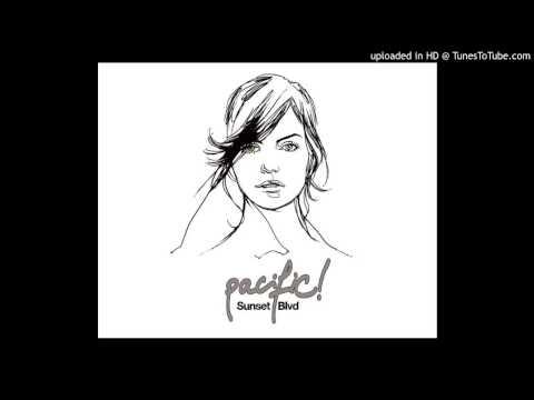 Pacific! - Sunset Blvd (Lord Skywave Remix)
