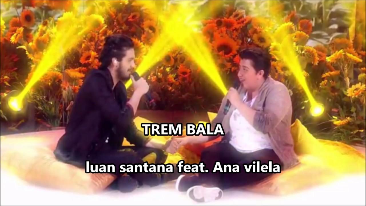 Trem Bala - Luan Santana