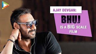 "Ajay Devgn: ""Bhuj is a very INTERESTING film, It's BIG Scale film""| Varun Dhawan | Sonakshi Sinha - HUNGAMA"