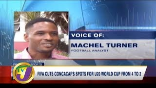 TVJ Sports News: FIFA Cuts CONCACAF's Sports for U20 WC from 4 to 2 - January 3 2020