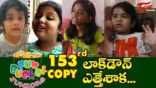 Fun Bucket JUNIORS | Episode 153 | Lockdown Comedy | Telugu Comedy Web Series | TeluguOne - TELUGUONE