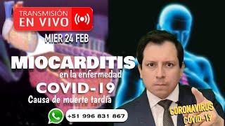 MIOCARDITIS EN LA ENFERMEDAD COVID-19, UNA CAUSA DE MUERTE TARDÍA - RESPONDIENDO PREGUNTAS
