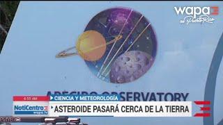 Ciencia y Meteorología: Asteroide pasará cerca de la Tierra
