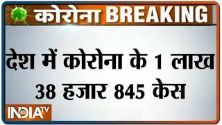 India records over 1.38 lakh Covid-19 cases, death toll cross 4000 - INDIATV