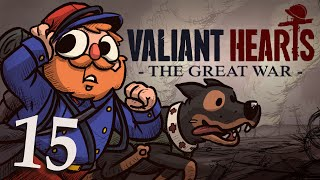 Valiant Hearts [Part 15] - Crosses