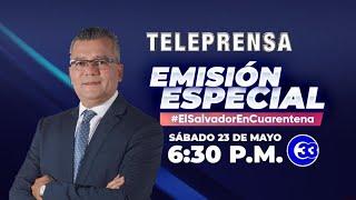 #TeleprensaEspecial | Sábado 23 de mayo de 2020