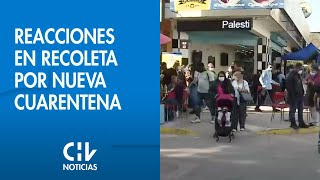 Así reaccionaron los vecinos de Recoleta ante el nuevo retroceso a cuarentena