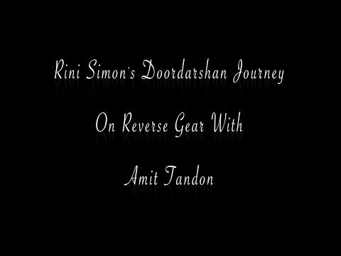 connectYoutube - Reverse Gear - Rini Simon's Doordarshan Journey