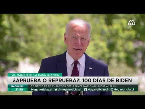 Joe Biden y sus primeros 100 días como presidente de EE.UU. ¿Aprueba o Reprueba