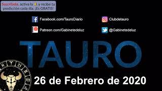 Horóscopo Diario - Tauro - 26 de Febrero de 2020