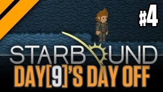 Day[9]'s Day Off - StarBound P4