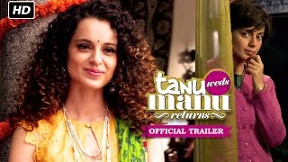 Official trailer of tanu weds manu returns