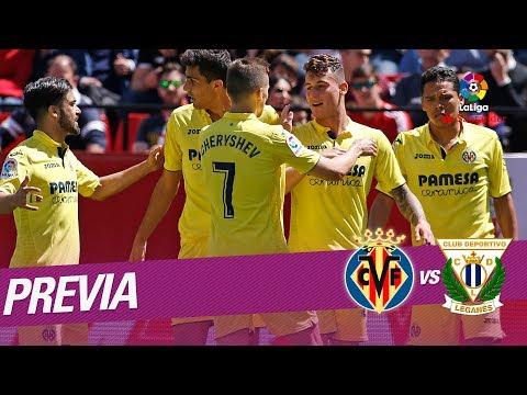 Previa Villarreal CF vs CD Leganés