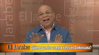 Quienes son los compra votos en Dominicana El Jarabe Seg-3 18-03-20