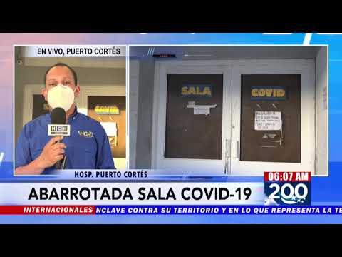 ¡#Covid19 sigue arreciando! Al tope permanece sala del hospital de Puerto Cortés