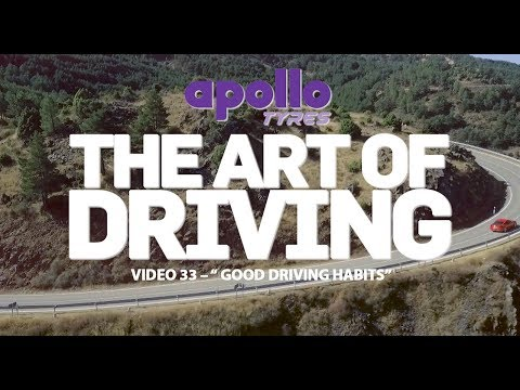 Art Of Driving - Video#33   Good Driving Habits   Presented By Apollo Tyres
