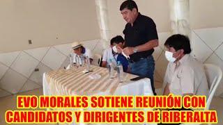 EVO MORALES SOTIENE REUNIÓN DE COORDINACIÓN CON CANDIDATOS GOBERNACIÓN Y DIRIGENTES PANDO-RIBERALTA