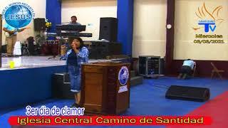 3er día de clamor de la Iglesia Central Camino de Santidad (03/03/2021)