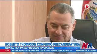 Roberto Thompson confirma sus aspiraciones a la Presidencia