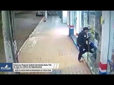 Câmeras flagram ladrão furtando duas TVs de loja no centro de Aquidauana