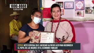 Madres del mercado de Estelí reciben reconocimientos y regalos - Nicaragua