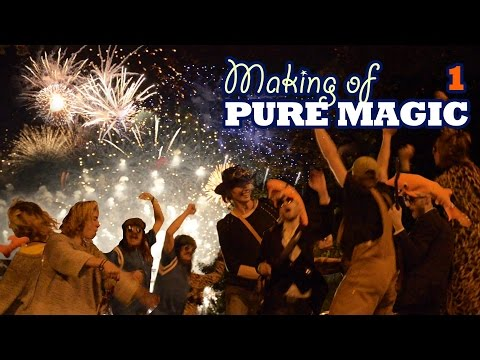 Making of Pure Magic #1 - Crazy people !