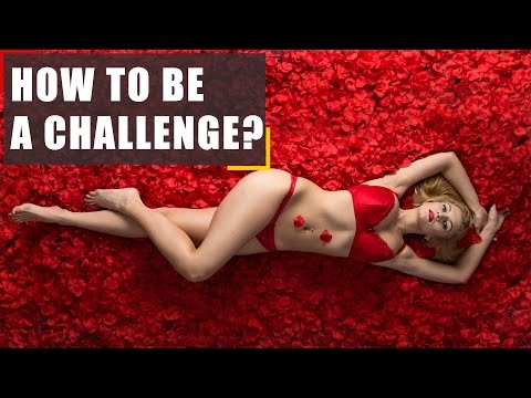 Video: How to be a challenge. Controversial video  - How to be a challenge. Controversial video