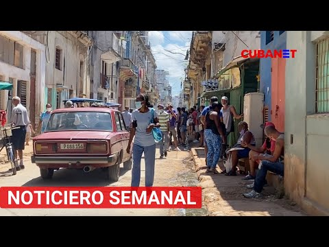 Estas fueron las NOTICIAS más relevantes de la semana en CUBA