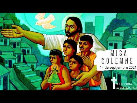 Misa Patronal a la Exaltación de la Santa Cruz - Chilibre Centro (14 de septiembre 2021)
