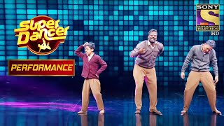 "Palden, Bishal और Vaibhav के ""बुद्धू सा मॅन"" Dance ने जीता Judges का दिल | Super Dancer Chapter 2 - SETINDIA"
