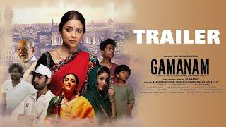 GAMANAM (TELUGU) Trailer   Shriya Saran   Ilaiyaraaja   Shiva Kandukuri   Priyanka Jawalka   TFPC - TFPC