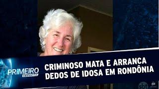 Criminoso mata e arranca dedos de idosa para sacar dinheiro no banco | Primeiro Impacto (09/07/20)