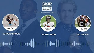 Clippers/Nuggets, Arians + Brady, OBJ's future (9.16.20) | UNDISPUTED Audio Podcast