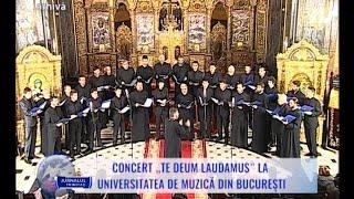 """Concert """"Te Deum Laudamus"""" la Universitatea de Muzică din Bucureşti"""