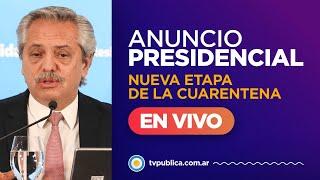 Alberto Fernández anuncia una nueva etapa de la cuarentena