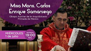 Santa Misa presidida por Mons. Carlos Enrique Samaniego, 01/07/2020