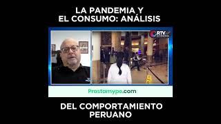 La pandemia y el consumo: análisis del comportamiento peruano