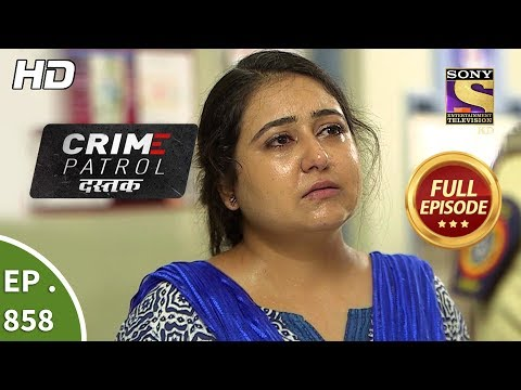 Crime Patrol Youtube Full Episode 2018