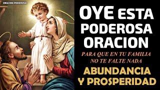 Oye esta Poderosa Oración para que en tu familia no falte nada, Abundancia y Prosperidad