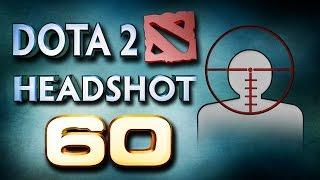 Dota 2 Headshot v60.0