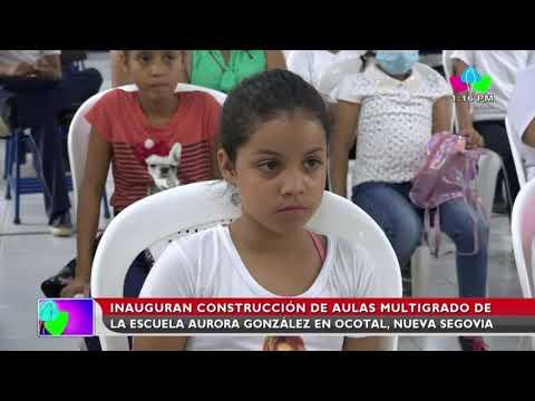 Inaugura construcción de aulas multigrados de la Escuela Aurora González en Ocotal, Nueva Segovia