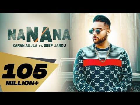 Karan Aujla-NA NA NA Mp3 Song Download And Video