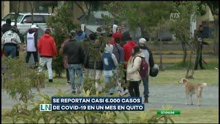 Quito registra casi 6 mil casos confirmados de COVID-19